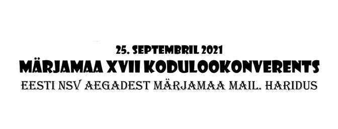 Märjamaa XVII kodulookonverents
